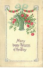 """""""Many happy Returns of the Day"""" P C~Embossed Basket and Garland of Red Roses"""