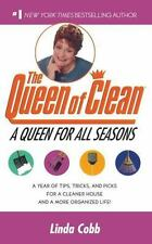 A Queen for All Seasons: A Year of Tips, Tricks, and Picks for a Cleaner House a