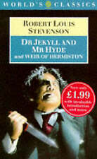 Stevenson, Robert Louis : Doctor Jekyll and Mr.Hyde (Worlds Classi