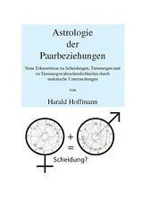 Astrologie der Paarbeziehungen by Harald Hoffmann (2013, Paperback)