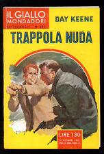 KEENE DAY TRAPPOLA NUDA GIALLI MONDADORI 463 1957