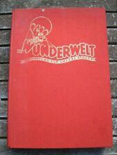 JAHRGANG 1963 DIE WUNDERWELT. Die bunte Jugendzeitschrift. Als Buch gebunden