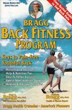 Bragg Back Fitness Program: Keys to a Pain-Free Yo