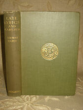 Antique Collectable Book Of Late Lyrics And Earlier, By Thomas Hardy - 1922