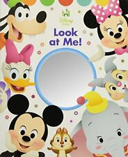 Disney Baby Look At Me! by Disney Book Group, Disney Storybook Art Team