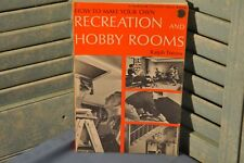 Popular Science Skill Book How to Make Recreation Hobby Rooms Ralph Treves 1968