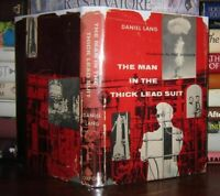 Lang, Daniel THE MAN IN THE THICK LEAD SUIT  1st Edition 1st Printing