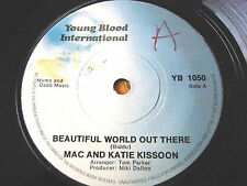 """MAC & KATIE KISSOON - BEAUTIFUL WORLD OUT THERE  7"""" VINYL"""