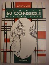 POLITICA ILLUSTRAZIONI MERLI LA ROSA ITALIA 60 CONSIGLI DEI MINISTRI