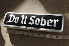DO IT SOBER - Clean 12-Step Alcohol NA AA 3x11.5in. Bumper Sticker - LOT OF 100
