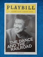 The Dance And The Railroad - Pershing Square Playbill w/Ticket - Mar. 19th, 2013