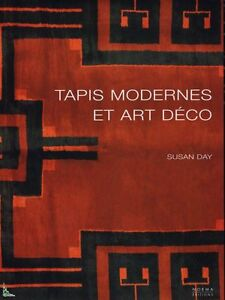 Art-Deco and modernist carpets, French book by Susan Day