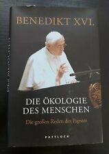 Benedikt XVI - Die Ökologie des Menschen / Buch gebunden / 2012 / Zustand gut