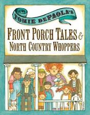 Tomie dePaola's Front Porch Tales and North Country Whoppers-ExLibrary