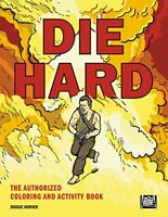 Die Hard The Authorized Coloring and Activity Book