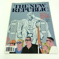 The  New Republic Magazine . With Malice Toward All March 2020 Issue.