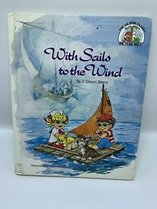 With Sails to the Wind - 1981 Hardcover * Muffin Family Picture Bible - Beers