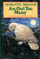 An Owl Too Many [Peter Shandy Mysteries] by MacLeod, Charlotte , Hardcover