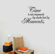 Time Is Not Measured By Clocks But By Moments Art Vinyl Wall Decal Removable