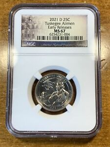 2021-D 25c Tuskegee Airmen Quarter NGC MS67 Early Releases *SPOTTING*