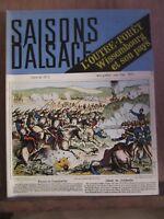 Saisons d'Alsace revue trimestrielle, N°59: Guerre de 1870: Wissembourg