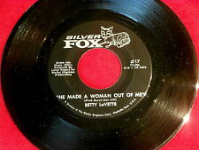 BETTY LaVETTE~HE MADE A WOMAN  OUT OF ME~MEGA RARE~NEAR MINT~~NORTHERN SOUL 45