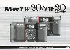 Nikon TW 20 + Quartz Date-Mode d'emploi MANUEL D 'UTILISATION D + F caméra
