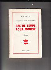 PAUL VIALAR-PAS DE TEMPS POUR MOURIR -VINTAGE 1958-DEL DUCA FRENCH SOFTCOVER VG+