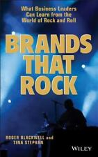 Brands That Rock: What Business Leaders Can Learn from the World of Rock and Rol