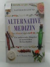 Natürlich gesund Alternative Medizin Time Life Ratgeber Shealy