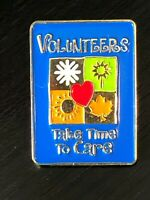 Collectible Vintage Volunteers Take Time to Care Colorful Metal Pinback