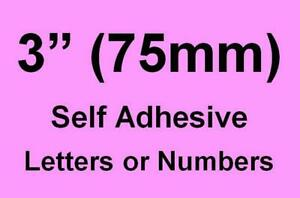 """3"""" (75mm) Self Adhesive Numbers / Letters (you choose upto 16 off)"""
