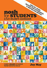 Nosh for Students: A Fun Student Cookbook by Joy May (Paperback, 2011)