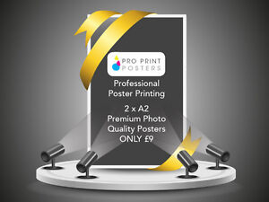 2x A2 Gloss or Satin 200gsm Colour Poster Printing