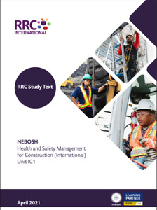 RRC Study Text: NEBOSH H&S Management for Construction (International) IC1