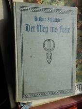 Arthur Schnitzler: Le chemin du libre roman 13. édition P. Fischer Berlin 1908