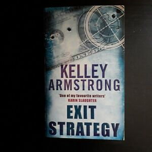 Kelly Armstrong Exit Strategy Pre owned Good Condition Paperback Book