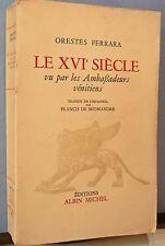 Ferrara, Le XVIe Siècle vu par les Ambassadeurs vénitiens tbe… FREE Shipping*