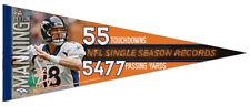 PEYTON MANNING 2013 RECORD-BREAKER Denver Broncos Premium Felt Collector PENNANT