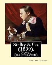 Stalky & Co (1899) by Rudyard Kipling Novel (Illustrated) by Kipling Rudyard