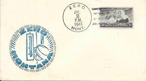 US 1948 Zero, Montana Cover with Matching Cachet