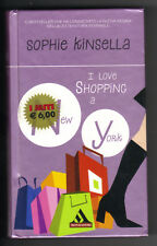 LIBRO SERIE I LOVE SHOPPING A NEW YORK - SOPHIE KINSELLA - MONDADORI