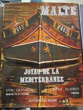 Gerada-Azzopardi & Zuber: Malte, joyau de la Méditerranée/ Editions Delroisse
