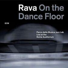 RAVA ON THE DANCE FLOOR Live at the Rome Auditorium Parco della Musica Jazz Lab