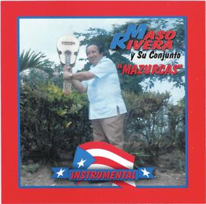 Maso Rivera y su Conjunto Mazurkas (Instrumental)