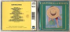 Cd CANTI DELLA RISAIA - OTTIMO 1988 Bella ciao La mondina Sciur padrun