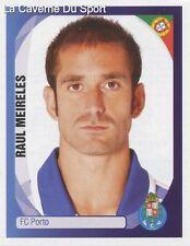 N°287 RAUL MEIRELES # PORTUGAL FC.PORTO STICKER PANINI CHAMPIONS LEAGUE 2008