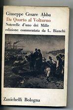 Abba # DA QUARTO AL VOLTURNO - Noterelle d'uno dei Mille # Zanichelli 1964