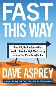 Fast This Way by Dave Asprey (NEW)