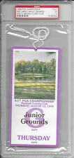 1999 PGA CHAMPIONSHIP Medinah Country Club TIGERS WOODS Sergio Garcia TICKET PSA